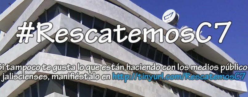 #RescatemosC7